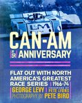 Can-Am 50th Anniversary. Flat Out with North America's Greatest Race Series 1966-1974.