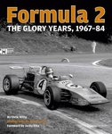 Formula 2: The Glory Years: 1967-84. By Chris Witty. Photographed by Jutta Fausel.