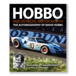 HOBBO Motor-racer, motor-mouth. The autobiography of David Hobbs.