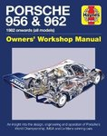 Porsche 956 and 962 Owners' Workshop Manual. By Nick Garton.