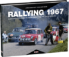 Rallying 1967. By John Davenport with Reinhard Klein.