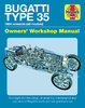 Bugatti Type 35. Owners' Workshop Manual. By Chas Parker.