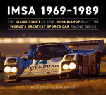 IMSA 1969-1989. By Mich Bishop.