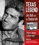 Jim Hall: Chaparral, Texas and the Invention of Modern Racing. By George Levy.