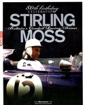 Stirling Moss, Britain's Greatest Racing Driver, an 80th birthday celebration bookazine.