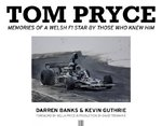 Tom Pryce: Memories of a Welsh F1 Star by Those Who Knew Him.